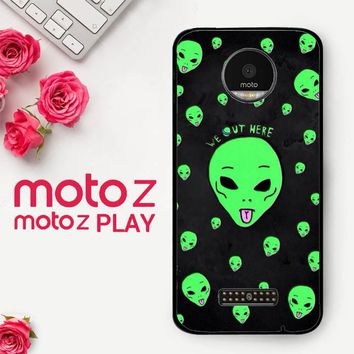 Alien We Out Here X4148  Motorola Moto Z Play Case