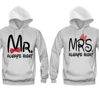 Mr. Always Right - Mrs. Always Right Unisex Couple Matching Hoodies