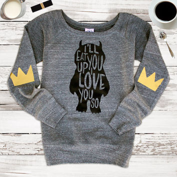 Womens I'll Eat You Up I Love You So Crown Elbow Patch Sweatshirt Jumper Heather Grey Womens Fashion Slouchy Tumblr Christmas Sweater