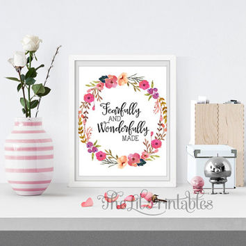 Fearfully and Wonderfully Made Bible Verse Printable, Nursery Print, Positive Print, Positive Quote, Floral Printable, Flower Quote Print,