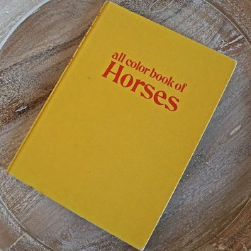 Vintage 1970s All Color Book Of Horses + Coffee Table Book