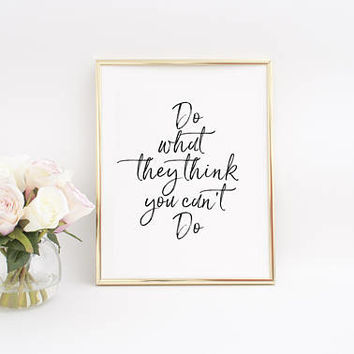 Printable Quotes,Motivational Quotes,Wall Art Print,Office Wall Art,Office Desk,Boss Lady,Gift For Her,Dorm Room,Art Decor,Art Prints,Quotes