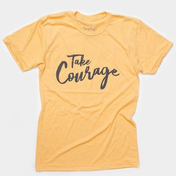 Take Courage - Tee