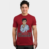 Are You The Gatekeeper? T Shirt By Moysche Design By Humans