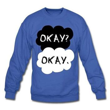 The Okay Sweatshirt