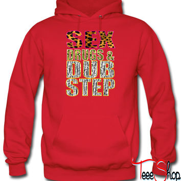 sex drugs & dubstepac hoodie