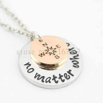 "2015 new arrive Hand Stamped""no matter where ""  Necklace compass Best Friends Necklace Long Distance Relationship Necklace"