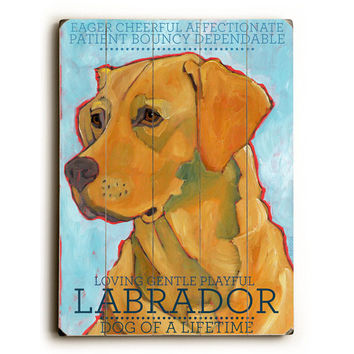 Labrador Retriever by Artist Ursula Dodge Wood Sign