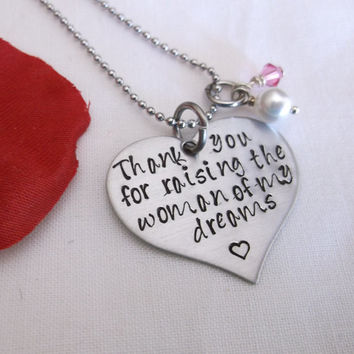 thank you for raising the woman of my dreams heart necklace - hand stamped stainless steel