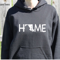 Maryland Home Hoodie, Maryland Sweatshirt, Home State Shirt