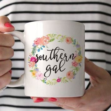 Southern Gal Mug - coffee mug - southern gal coffee mug - girly coffee mug - girl coffee mug - birthday gift - bridal gift - work gift