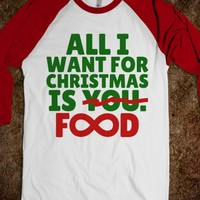 ALL I WANT FOR CHRISTMAS IS YOU FOOD INFINITY DARK T-SHIRT (CHRISTMAS GRN RED ART 12137)