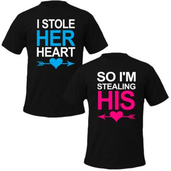 I Stole Her Heart, So I'm Stealing His Couple T-Shirt