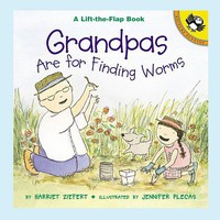 Grandpas are for Finding Worms by Harriet Ziefert