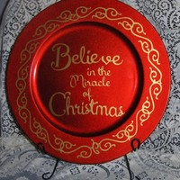 Believe in the Miracle of Christmas Decorative Charger Plate 13 inches
