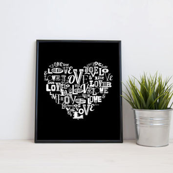 Typography heart, love, 8x10 digital print, black and white quote, instant printable poster, typography, download, wall art, modern