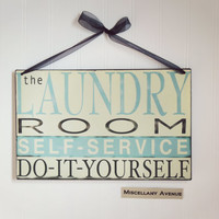 Laundry Sign / Laundry Room Decor / Home Decor / Wash Sign / Signage / Shabby Chic Decor