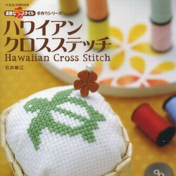 Hawaiian Cross Stitch, Japanese Embroidery Pattern Book, Easy Hand Embroidery Cross Stitch Tutorial, Tropical Hawaiian Motif Design - B512