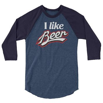I Like Beer 3/4 Sleeve Raglan Softball Shirt