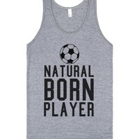 Natural Born Player Soccer Tank-Unisex Athletic Grey Tank