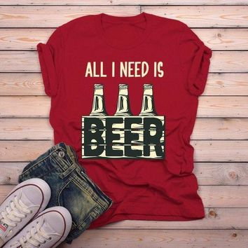 Men's Funny Beer T Shirt All I Need Is Beer Shirts 6 Pack Graphic Tee Craft Beer Gift Idea TShirt
