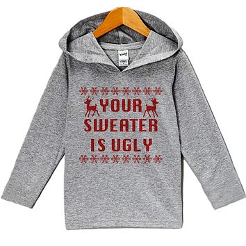Custom Party Shop Baby's Your Sweater Is Ugly Christmas Hoodie