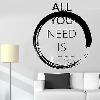 Wall Sticker Buddha Enso All You Need Is Less Motivation Quotes  Decal Unique Gift (z2911)