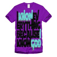 Discounted.  **Slight misprint (lacking the gray shadow under the text)**   I Know Everything Because I Know GOD