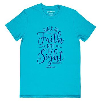 Cherished Girl Grace & Truth Walk By Faith Not By Sight Girlie Christian Bright T Shirt