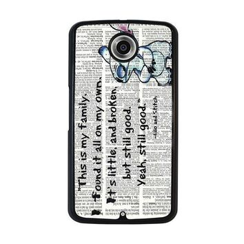 lilo and stitch quotes disney nexus 6 case cover  number 1