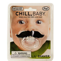 Chill, Baby Lil' Shaver Pacifer