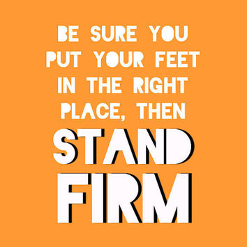 Lincoln Quote Print - Stand Firm