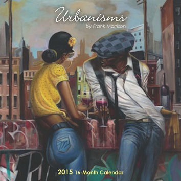 Urbanisms: The Art of Frank Morrison 2015 Calendar