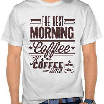 Best Morning Coffee T-SHIRT By GUPH