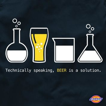 Technically Speaking, Beer is a Solution Work Shirt