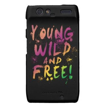 Young, Wild and Free! Expressive Droid RAZR Case