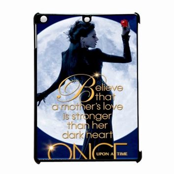 Once Upon A Time Regina Evil Queen Believe iPad Air Case