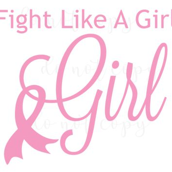 Fight Like A Girl, Breast Cancer