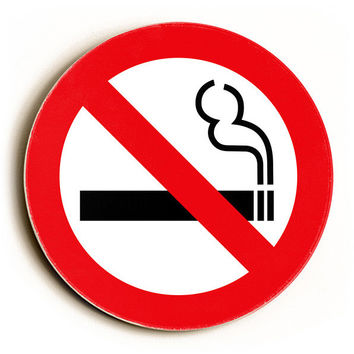 No Smoking by Artist Cory Steffen Wood Sign