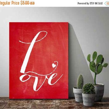 Valentines Day Printable Art, LOVE, Printable Women Gift,Valentines Day Card, Valentines Day Gift,Unique Gift,Gift For Her, Instant Download