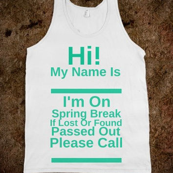 Drunk Spring Break Tank Top