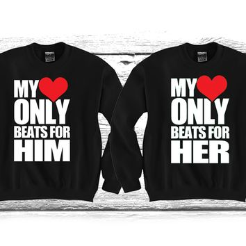 "My Heart Only Beats For Him/Her ""Cute Couples Matching Crewnecks"""