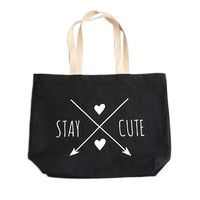 Stay Cute Jumbo Tote