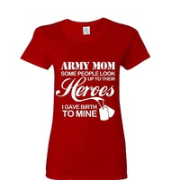Army Mom Ladies Adult T-shirt - Great Gift For Awesome Mother