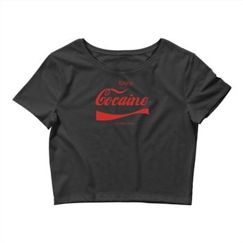 enjoy cocaine funny gray Crop Top