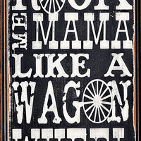 Rock Me Mama- distressed home decor, wall art, nursery, playroom, children, painted wood sign