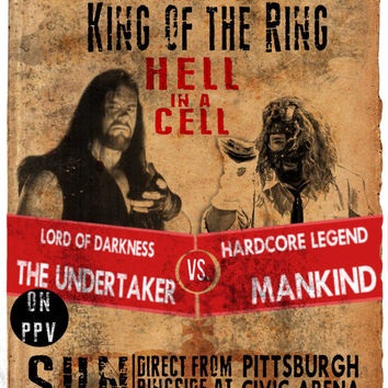 Undertaker Vs. Mankind King of the Ring 98  - Hell in a Cell Vintage Poster GOOD GOD ALMIGHTY!