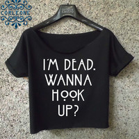 american horror story shirt im dead wanna hook up crop top logo cropped tee