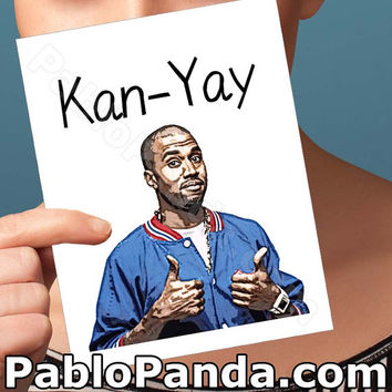 Funny Anniversary Card | Kayne West | yeezy bday birthday congratulations wedding I love you rap rapper hip-hop pop culture humour boyfriend