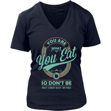 You Are What You Eat - Women's V-Neck